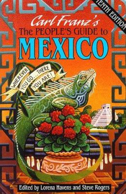 The People's Guide to Mexico: Wherever You Go-- There You Are!! 9781562611910
