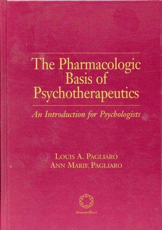 The Pharmacologic Basis of Psychotherapeutics 9781560326779