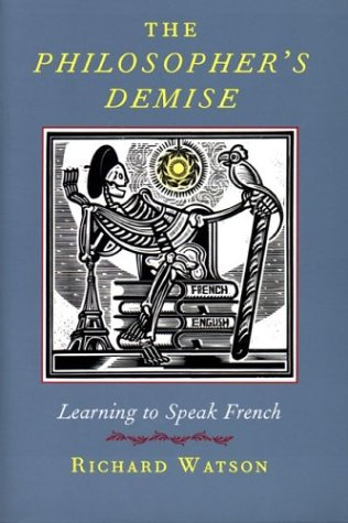 The Philosopher's Demise: Learning French 9781567922271