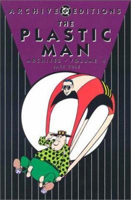 The Plastic Man Archives: Volume 4 9781563898358