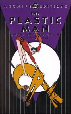 The Plastic Man Archives: Volume 2 9781563896217