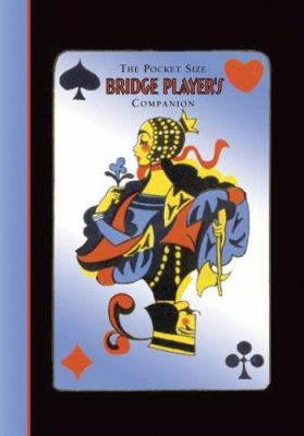 The Pocket Size Bridge Player's Companion 9781569065372