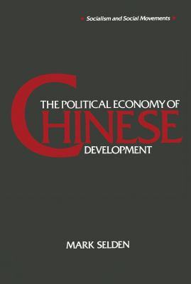 The Political Economy of Chinese Development 9781563240928