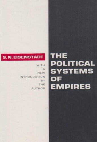 The Political Systems of Empires 9781560006411