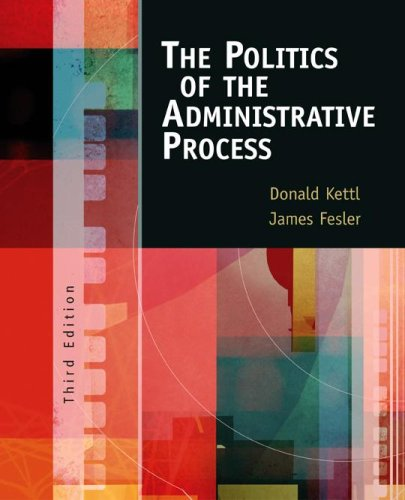 The Politics of the Administrative Process 9781568029344