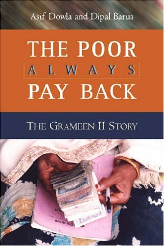 The Poor Always Pay Back: The Grameen II Story 9781565492318