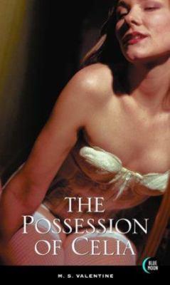 The Possession of Celia 9781562013981