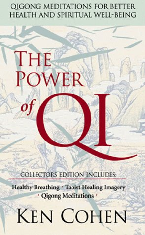 The Power of Qi: Qigong Meditations for Better Health and Spiritual Well-Being 9781564557346