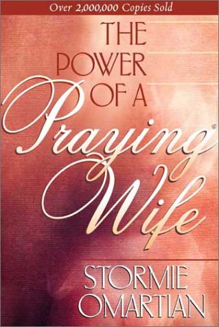 The Power of a Praying Wife 9781565075726