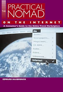 The Practical Nomad Guide to the Online Travel Marketplace 9781566912501