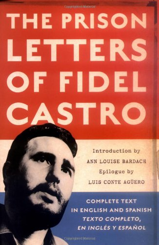 The Prison Letters of Fidel Castro 9781560259831