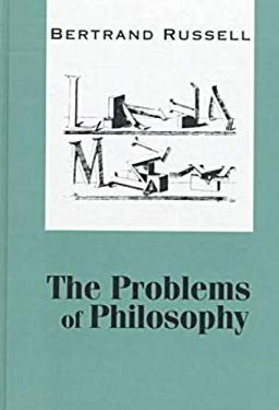 The Problems of Philosophy 9781560005391