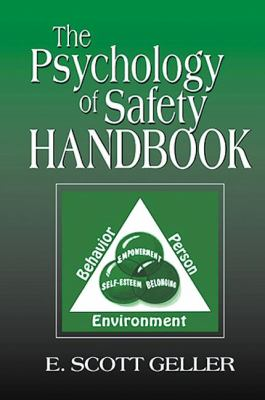 The Psychology of Safety Handbook 9781566705400