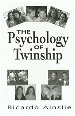 The Psychology of Twinship 9781568216645
