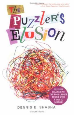 The Puzzler's Elusion: A Tale of Fraud, Pursuit, and the Art of Logic 9781560258315