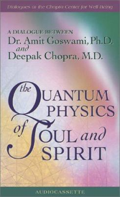 The Quantum Physics of Soul and Spirit 9781561708253