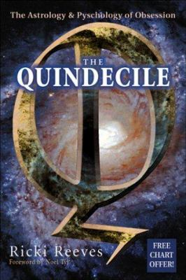 The Quindecile: The Astrology & Psychology of Obsession 9781567185621
