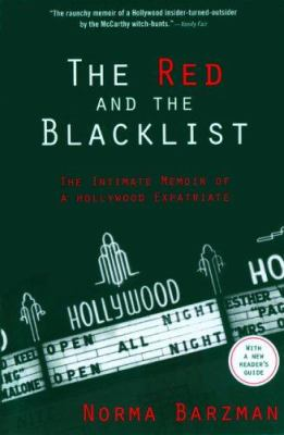 The Red and the Blacklist: The Intimate Memoir of a Hollywood Expatriate 9781560256175