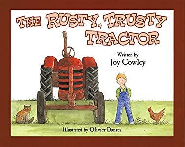 The Rusty, Trusty Tractor 9781563975653