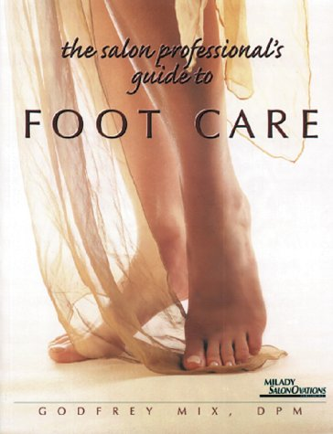The Salon Professional's Guide to Foot Care 9781562533328