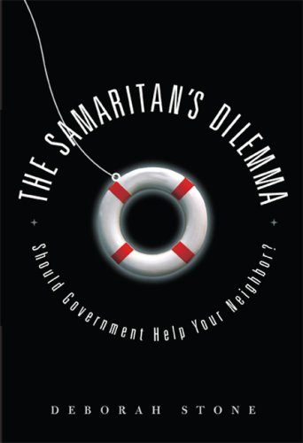 The Samaritan's Dilemma: Should Government Help Your Neighbor? 9781568583549
