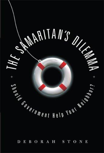 The Samaritan's Dilemma: Should Government Help Your Neighbor?