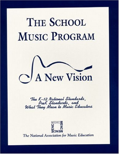 The School Music Program: A New Vision 9781565450394