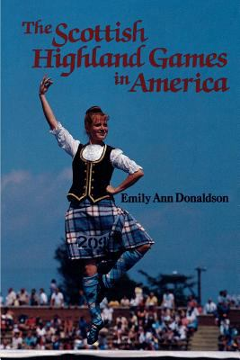 The Scottish Highland Games in America 9781565545601