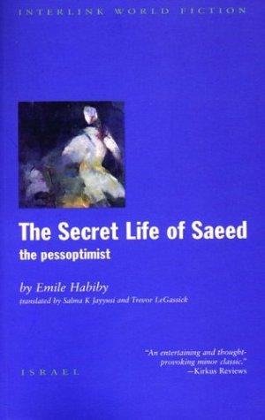 The Secret Life of Saeed: The Pessoptimist 9781566564151