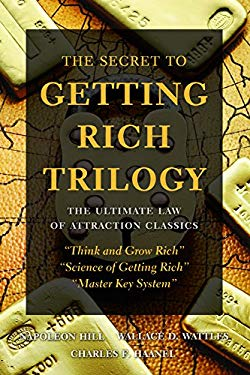 The Secret to Getting Rich Trilogy: The Ultimate Law of Attraction Classics 9781569756621