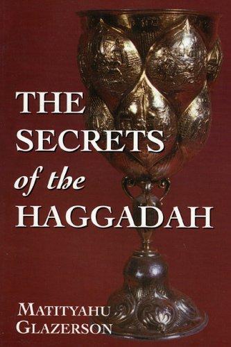 The Secrets of the Haggadah 9781568219363