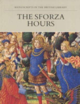 The Sforza Hours 9781561310388
