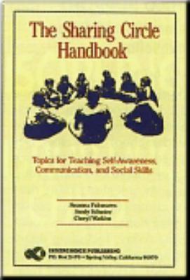 The Sharing Circle Handbook 9781564990563