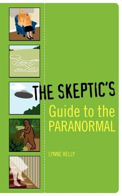 The Skeptic's Guide to the Paranormal 9781560257110