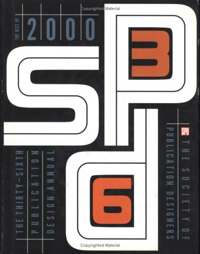 The Society of Publication Designers: The Best of 2000 9781564967435