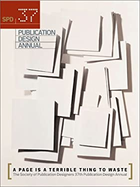 The Society of Publication Designers: The Best of 2001 9781564968852