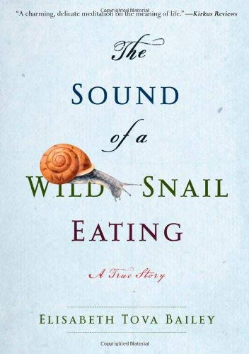 The Sound of a Wild Snail Eating 9781565126060