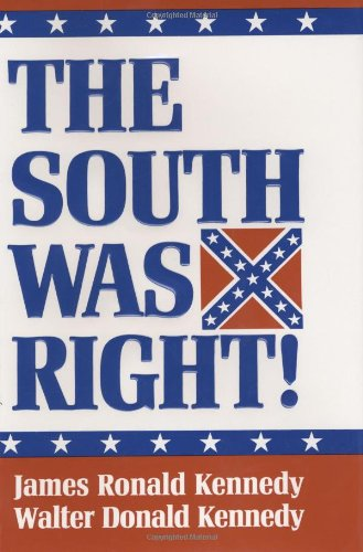 The South Was Right! 9781565540248