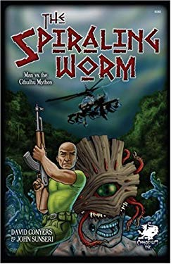 The Spiraling Worm: Man vs. the Cthulhu Mythos 9781568822129