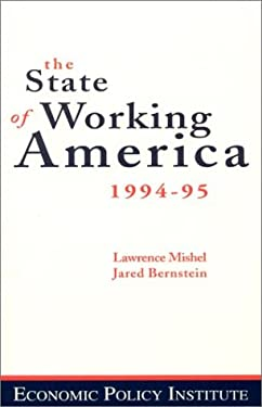 The State of Working America, Nineteen Ninety Two-Nineteen Ninety Three 9781563242120