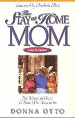 The Stay-At-Home Mom