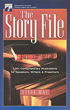 The Story File: 1001 Contemporary Illustrations [With For Windows 98, 95, NT and Later] 9781565635241