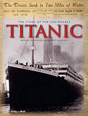 The Story of the Unsinkable Titanic 9781566490078