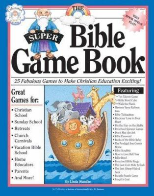 The Super Bible Game Book 9781568227016