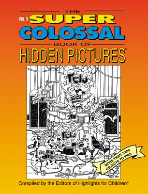 The Super Colossal Book of Hidden Pictures 9781563979521