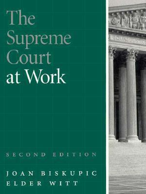 The Supreme Court at Work 9781568023236