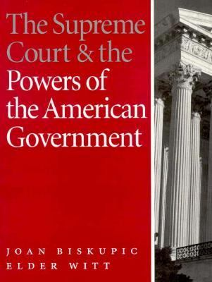 The Supreme Court & the Powers of the American Government 9781568023243