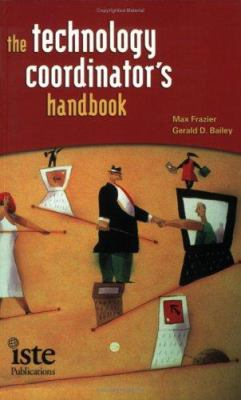 The Technology Coordinator's Handbook 9781564842114