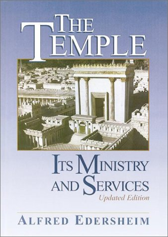 The Temple: Its Ministry and Services 9781565631366