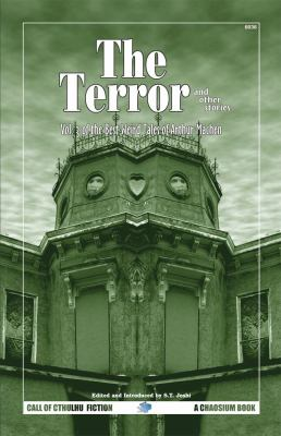 The Terror & Other Tales: The Best Weird Tales of Arthur Machen, Volume 3 9781568821757